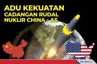 Adu Kekuatan Cadangan Rudal Nuklir China dengan AS