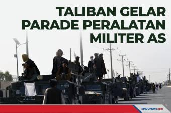 Taliban Gelar Parade Peralatan Militer Amerika Serikat