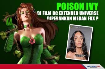 Poison Ivy di Film DC Extended Universe Diperankan Megan Fox ?
