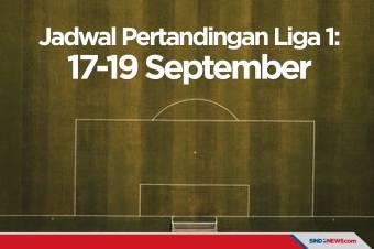 Jadwal Lengkap Pertandingan Liga 1: 17-19 September 2021
