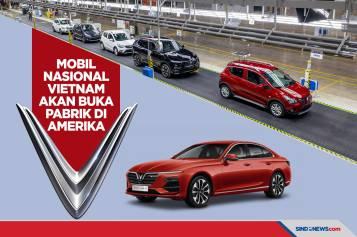 Mobil Nasional Vietnam akan Buka Pabrik di Amerika Serikat