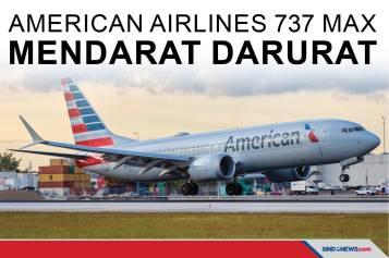 American Airlines 737 MAX Matikan Mesin dan Mendarat Darurat