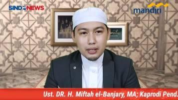 Kajian Tafsir Alquran Kisah Nabi Yusuf (2) - Ustaz DR H Miftah el-Banjary MA