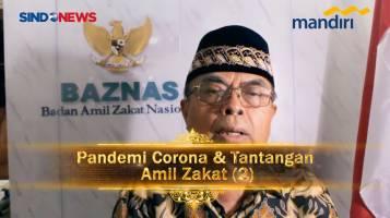 Pandemi Corona & Tantangan Amil Zakat (2) - Prof Dr Bambang Sudibyo MBA CA