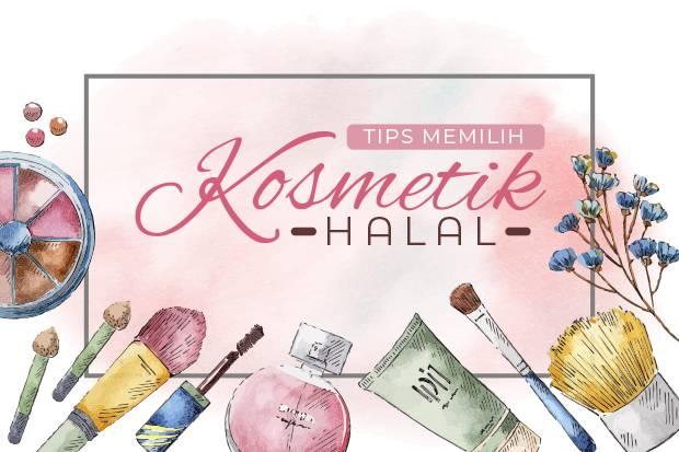 Tips Mengetahui Kosmetik Halal atau Tidak
