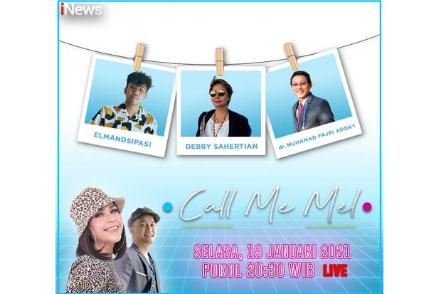 Call Me Mel Live di iNews dan RCTI+ Selasa Malam Ini Pukul 20.30: Debby Sahertian x Elmandsipasi, Dosen dan Mahasiswa Bahasa Gaul