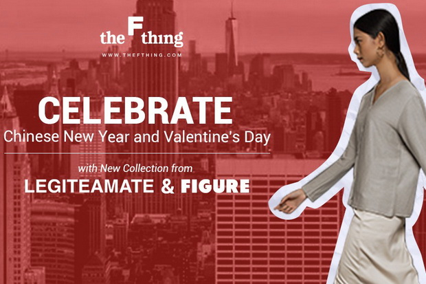 Sambut Valentine dan Tahun Baru Imlek, Legiteamate & Figure by The F Thing Rilis Koleksi Baru
