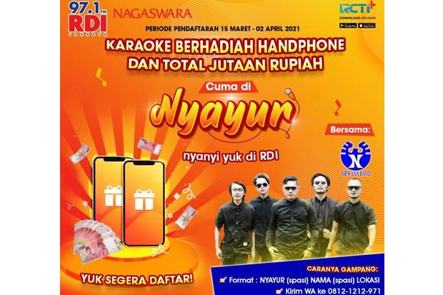 RDI 97.1 FM Jakarta x Nirwana Band Gelar Karaoke Berhadiah 8 Ponsel & Jutaan Rupiah, Daftar di Sini!