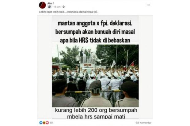 Beredar Foto Hoaks Anggota Eks FPI Bakal Bunuh Diri jika Habib Rizieq Tak Dibebaskan