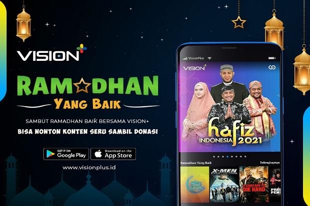 Sambut Ramadhan Baik Bersama Vision+, Bisa Nonton Konten Seru Sambil Donasi