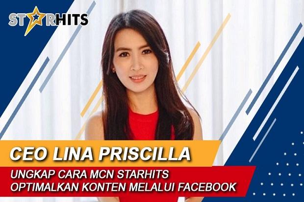 CEO StarHits Lina Priscilla Ungkap Cara MCN Optimalkan Konten Melalui Facebook