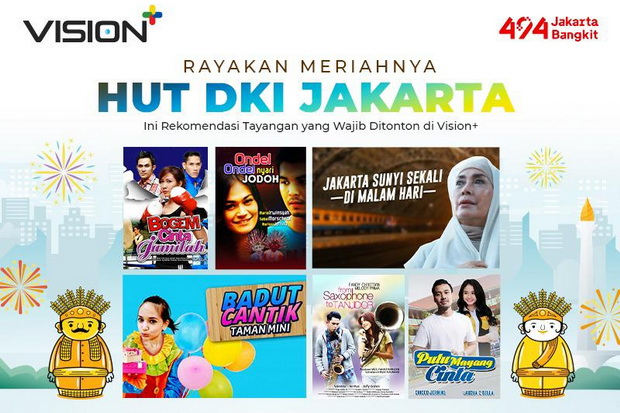Rayakan Meriahnya HUT DKI Jakarta, Ini Rekomendasi Tayangan yang Wajib Ditonton di Vision+