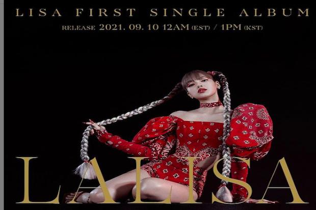 Lisa BLACKPINK Segera Rilis Single Lalisa, Netizen: Aku Sangat Suka Ini