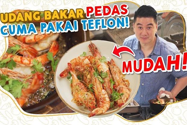 Resep Udang Bakar Pedas Teflon ala Chef Arnold Poernomo, Mudah Bikinnya dan Lezat Rasanya!
